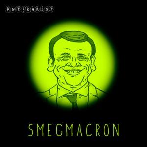 Antekhrist- Smegmacron.