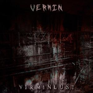 """""""Verminlust"""" by Vermin."""