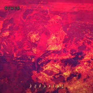 """""""Khranial"""" by SEWER, death metal's most violent and gruesome monster."""
